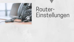 Routereinstellungen